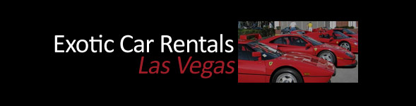 Exotic Car Rentals Las Vegas